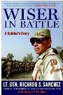 Wiser in Battle: A Soldier's Story